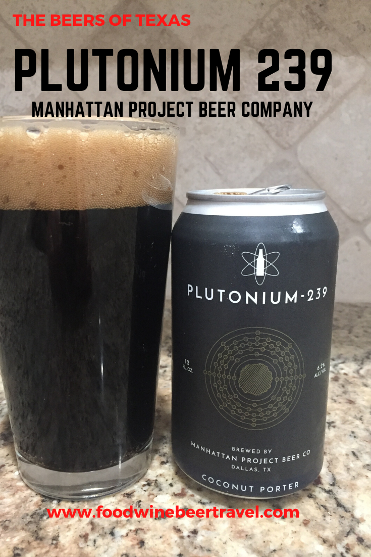 An image for Pinterest.com. A dark coconut porter beer sitting next to teh can it was poured from. The can is dark grey labeled Plutonium 239