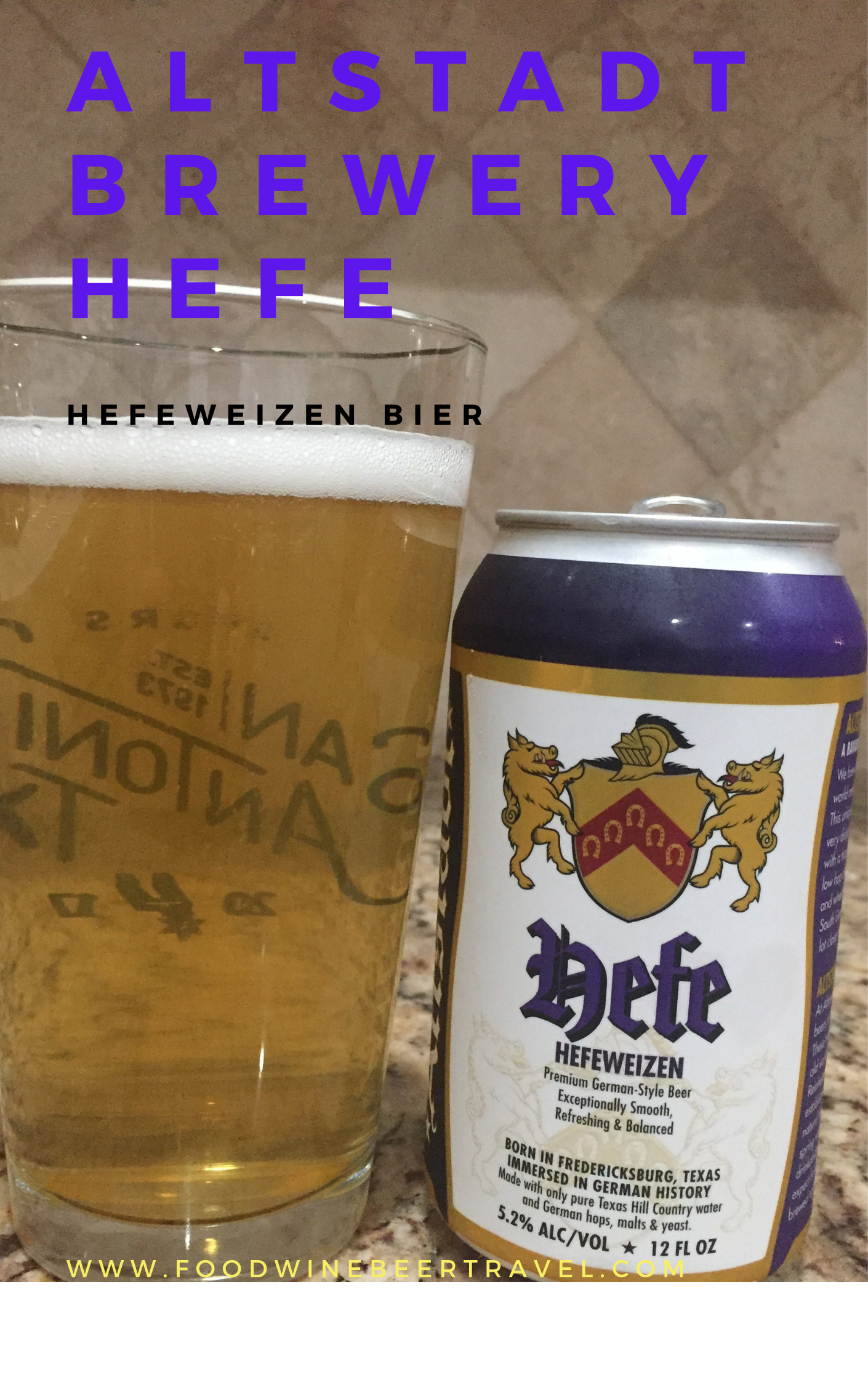 A pinterest pin of A can of Hefe, a hefeweizen beer from Altstadt Brewery is next to a pint glass filled with a clear golden beer with small white head floating on top.
