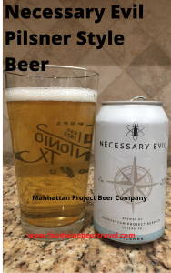 A Pnterst image of A can of Necessary Evil Pilsner from Manhattan Project Beer Company is next to a pint glass filled with a clear golden yellow beer with one-inch of the white head floating on top.