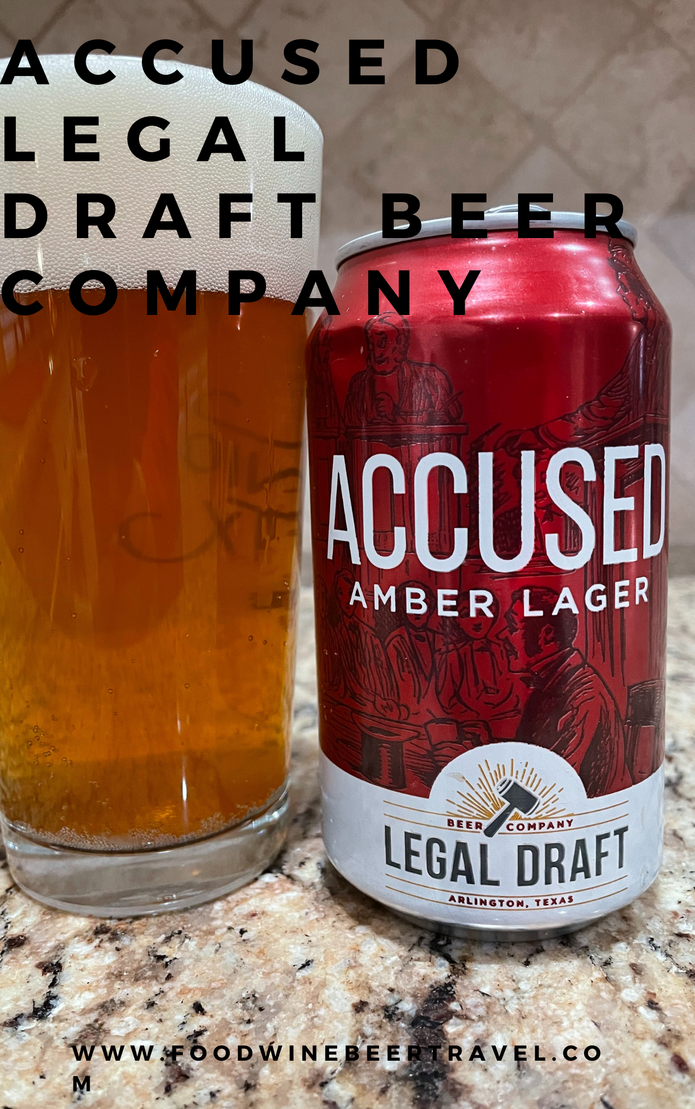 A Pinterest Pin of a can of Accused Amber lager from Legal Draft Brewing Company is next to a pint glass filled with an amber golden beer with a thick head floating on top.