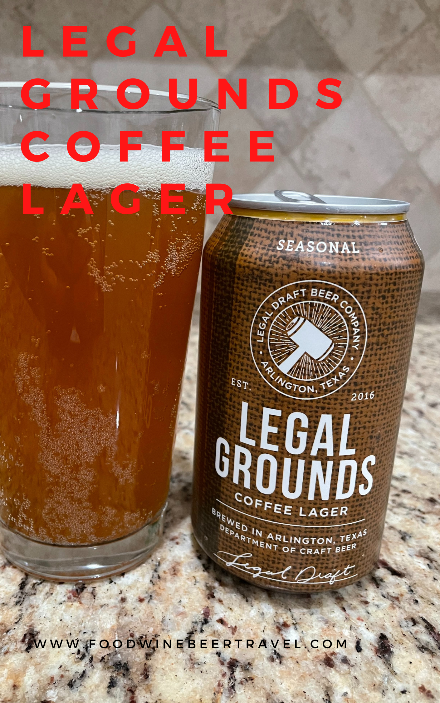 A Pinterest Pin of a can of Legal Grounds from Legal Draft Brewing Company is next to a pint glass filled with a dark golden beer with a thick head floating on top.