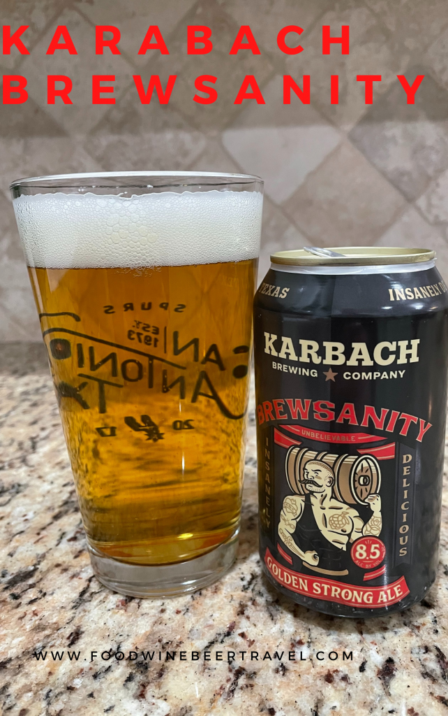 A Pinterest Pin of a can of Brewsanity from Karbach Brewing Company is next to a pint glass filled with a dark golden beer with a thick head floating on top.