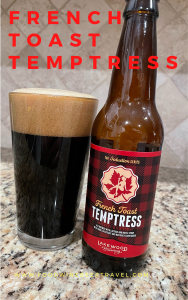 A Pinterest Pin of a bottle of French Toast Tempteres, from Lakewood Brewing, is next to a pint glass filled with a Dark beer with a dark almond head floating on top.