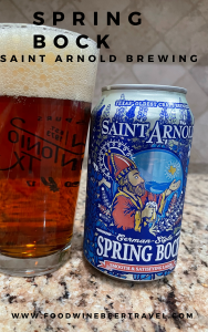 A Pinterest Pin of a can of Spring Bock from Saint Arnold Brewing Company is next to a pint glass filled with a dark red amber beer with a white head floating on top