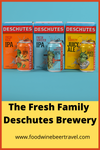 A Pinterest pin of the Fresh Family of beers from Deschutes Brewery.
